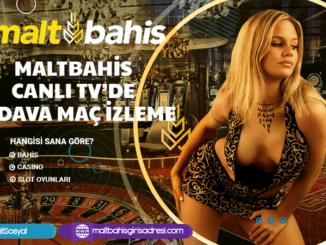 Maltbahis Canlı TV'de Bedava Maç İzleme Bilgileri