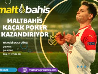 Maltbahis Kaçak Poker Kazandırıyor Bilgileri