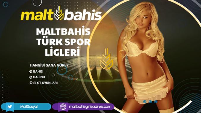 Maltbahis Türk Spor Ligleri Bilgileri