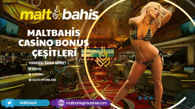 Maltbahis Casino Bonus Çeşitleri