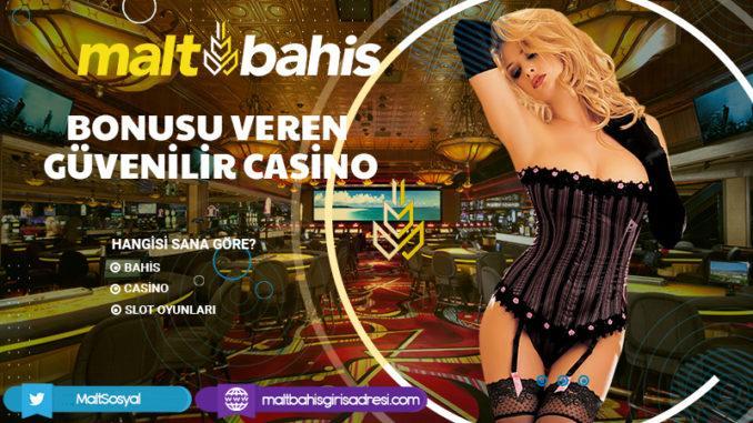 Bonusu Veren Güvenilir Casino