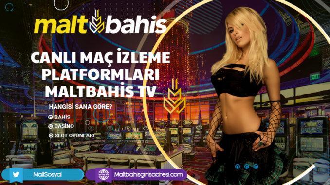 Canlı Maç İzleme Platformları- Maltbahis TV