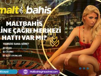 Maltbahis Online Çağrı Merkezi Hattı Var Mı